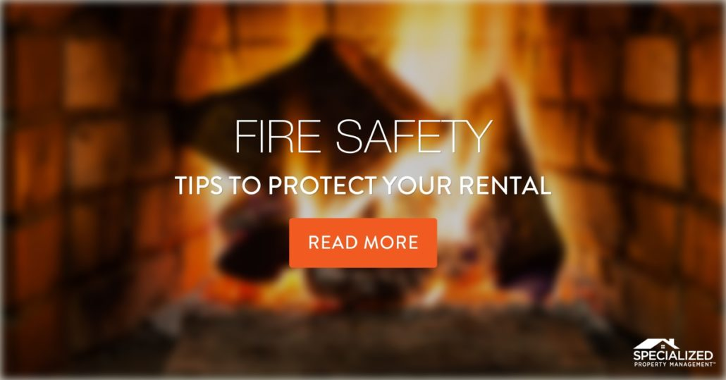 Residential Property Management Fort Worth Shares Fireplace And Other Safety Tips